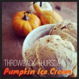 Throwback Thursday: Pumpkin Ice Cream