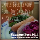 Sausage Fest 2014: Ladies Beer League Roof-Top Cask Party at Scanway